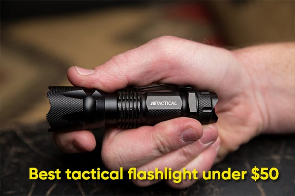 top 10 Best Tactical Flashlights Under $50