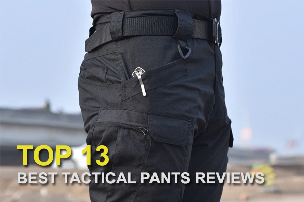 Best tactical pants reviews 2020