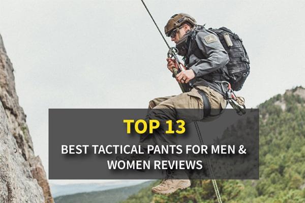 Top 13+ Best Tactical Pants For Men & Women Reviews In 2021