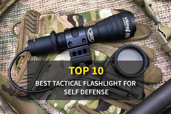 Top 10 Budget Best Tactical Flashlight for Self Defense