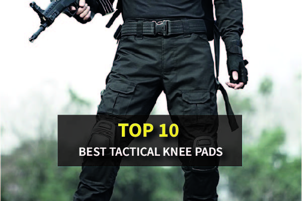 Top 10 Best Tactical Knee Pads for 2021 Reviews