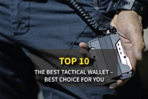 Top 10 The Best Tactical Wallet In 2021 - Best Choice For You