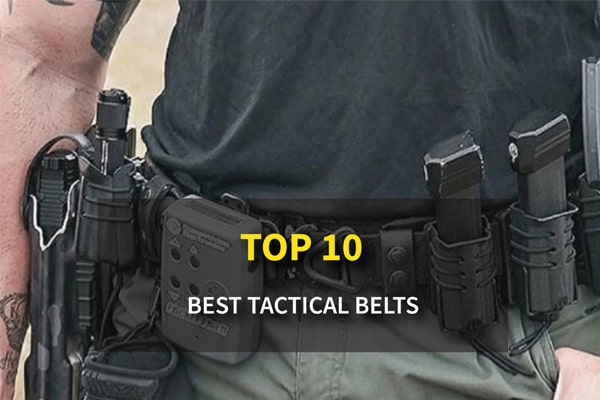 Top 10 Best Tactical Belts for Everyday Carry