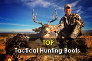 Type of Tactical Hunting Boots & Top 10 Best Choices for You